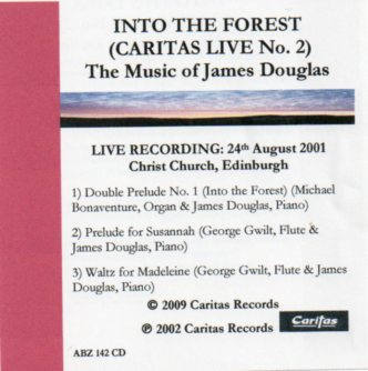 Caritas Live No. 2 Into the Forest by James Douglas