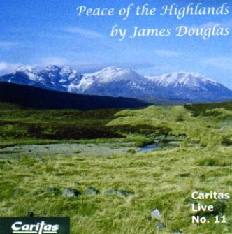 The Peace of the Highlands by James Douglas
