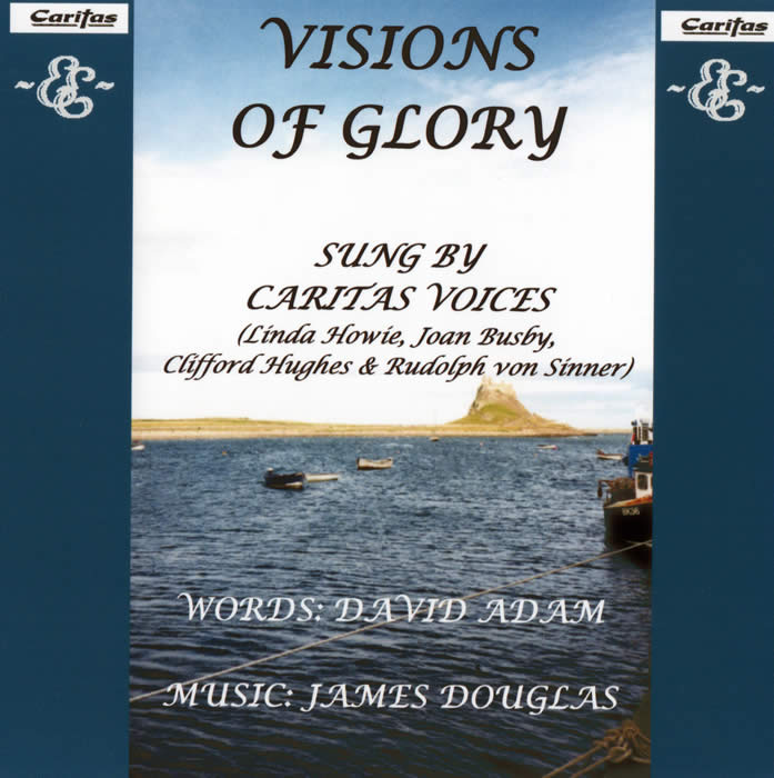 Visions of Glory by David Adam and James Douglas