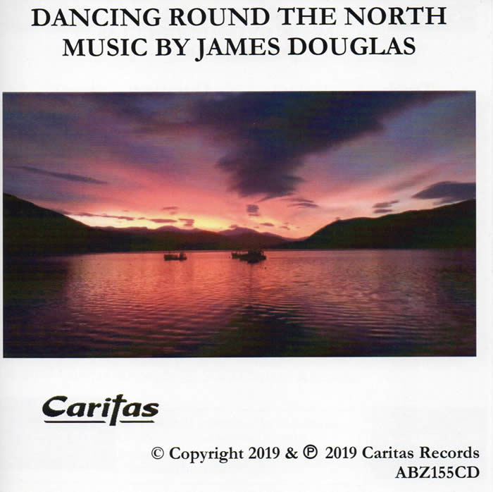 Dancing round the North CD by James Douglas